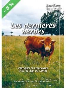 Jean-Pierre Lombard, Les dernières herbes