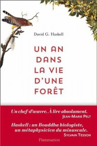 David G. Haskell, Un an dans la vie d'une forêt
