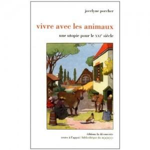 Jocelyne Porcher, Vivre avec les animaux